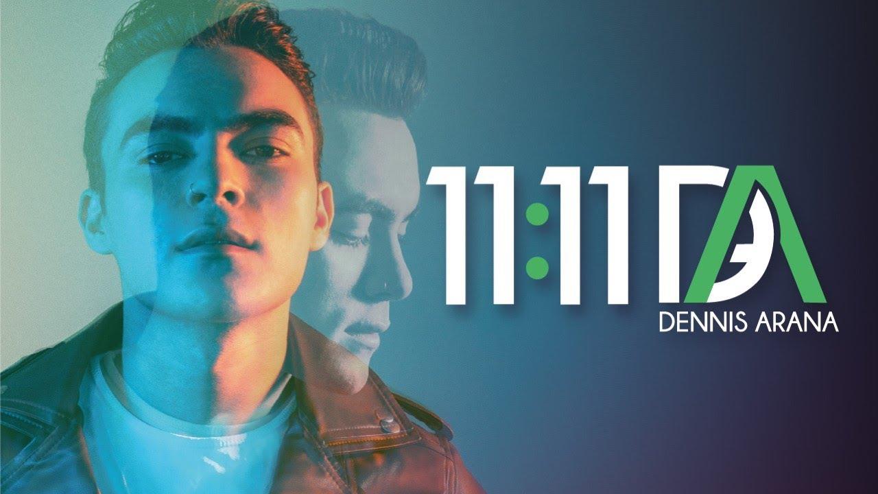 11:11, Primer sencillo de Dennis Arana