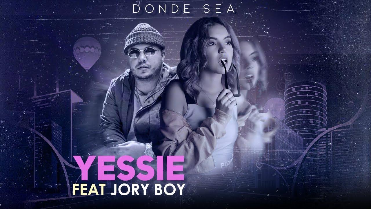 """YESSIE y JORY BOY presentan sencillo """"DONDE SEA"""""""
