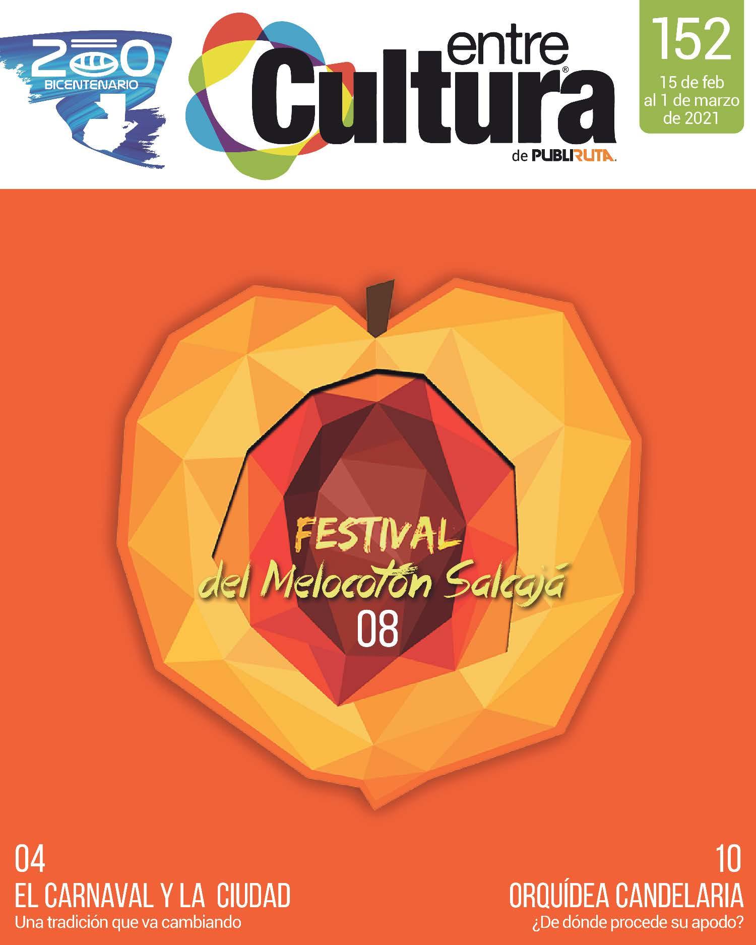 EntreCultura 152: Festival del Melocotón Salcajá