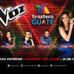 TV Azteca Guate hará vibrar a toda Guatemala con el gran estreno de La Voz 2021