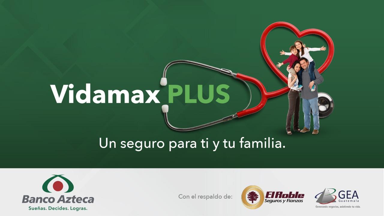 Vidamax Plus de Banco Azteca: El seguro que protege a toda la familia