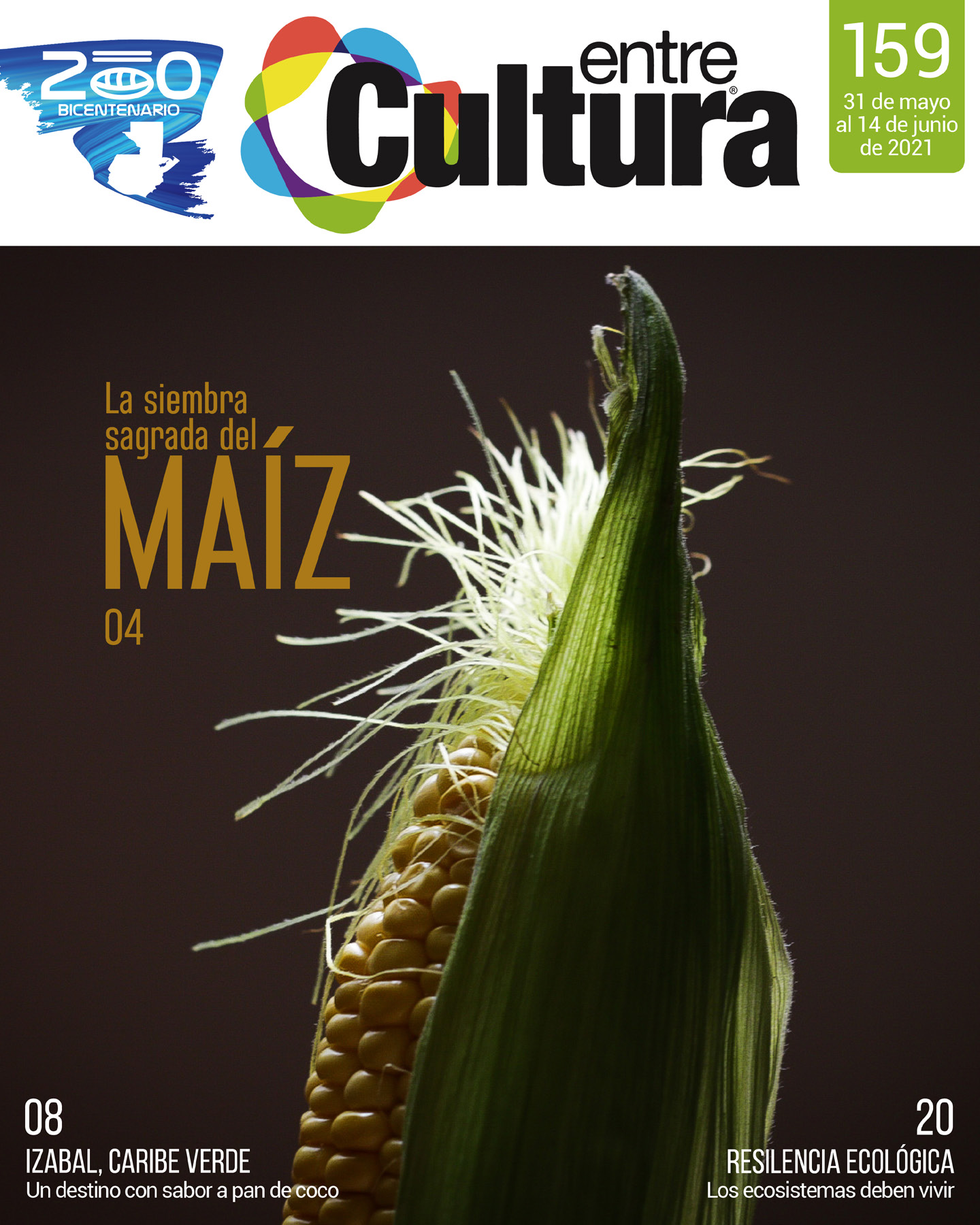 EntreCultura 159: La siembra sagrada del maíz