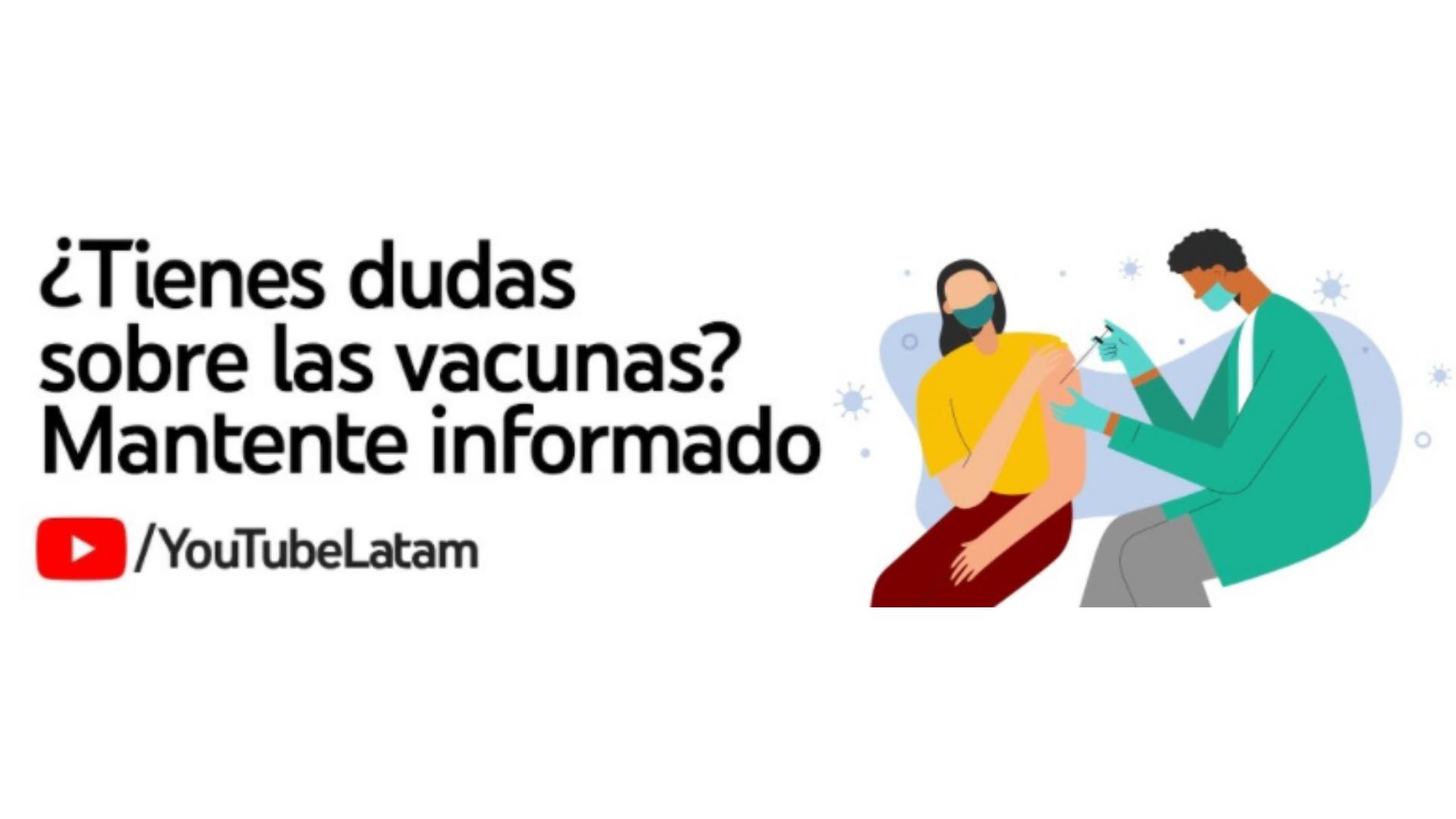 Como parte de la iniciativa global Get the facts, de Google y YouTube, en México se lanzaron cinco listas de reproducción, disponibles en YouTube Latinoamérica. Esto con el fin de dar visibilidad a la información brindada por expertos para combatir la pandemia. Acercando así información de especialistas en salud sobre las vacunas contra COVID-19 a las personas.