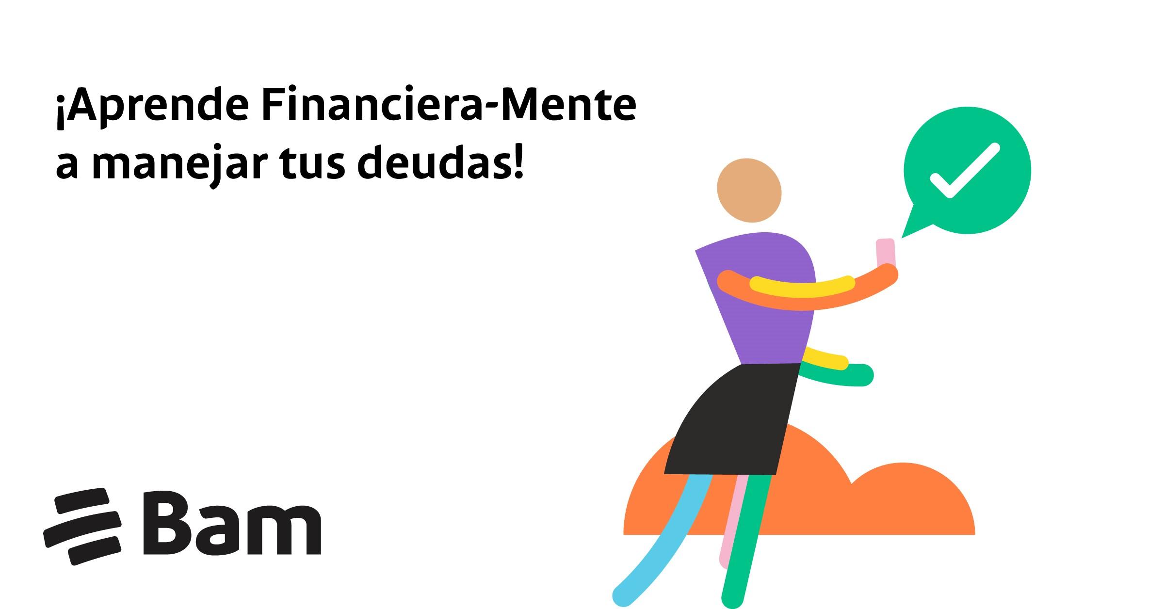 Bam, uno de los 10 grupos financieros más grandes de Latinoamérica, compartió durante un webinar parte de la iniciativa Financiera-mente. La cual tiene como objetivo dar recomendaciones útiles para una adecuada administración del Bono 14.