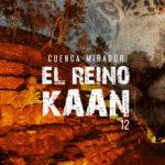 EntreCultura 165: El Reino Kaan